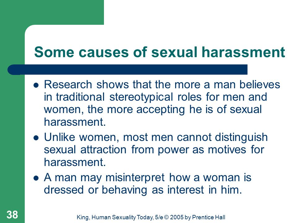 Some causes of sexual harassment