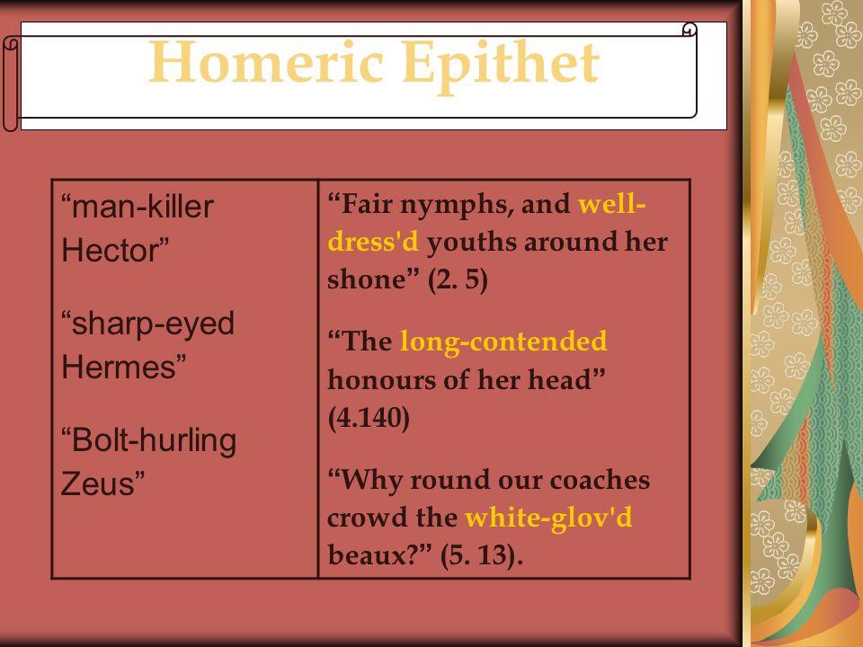 Homeric Epithet man-killer Hector sharp-eyed Hermes