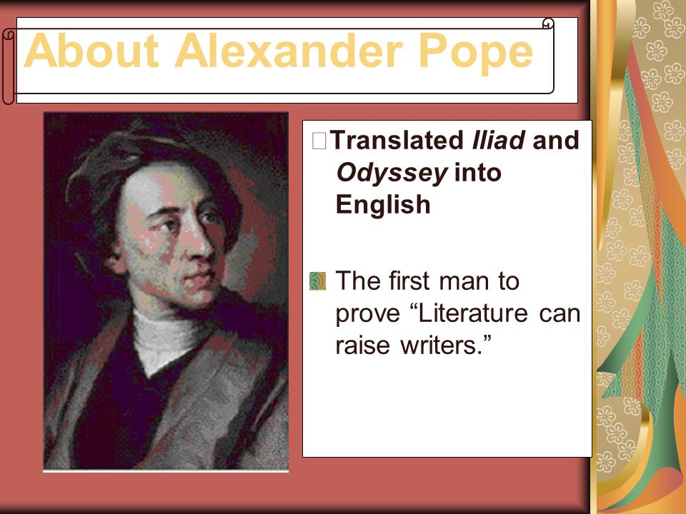 About Alexander Pope ※Translated Iliad and Odyssey into English