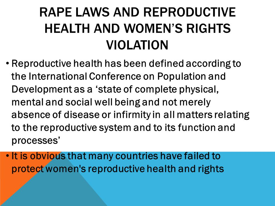 Rape Laws and Reproductive Health and Women's Rights Violation