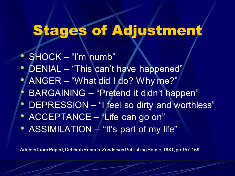 Stages of Adjustment SHOCK – I'm numb