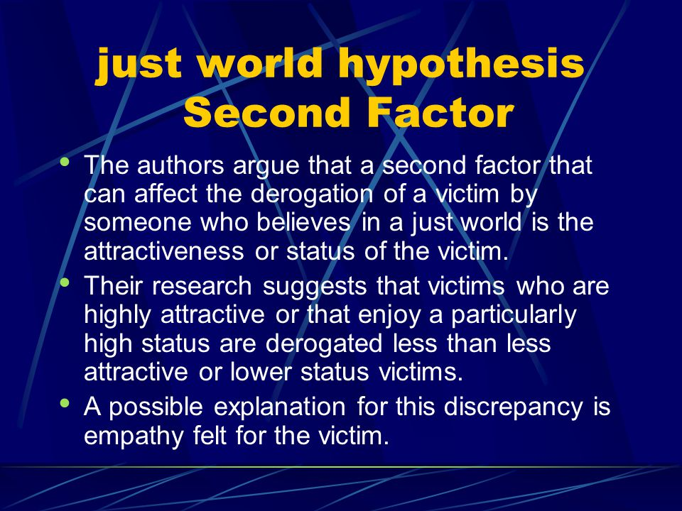 just world hypothesis Second Factor