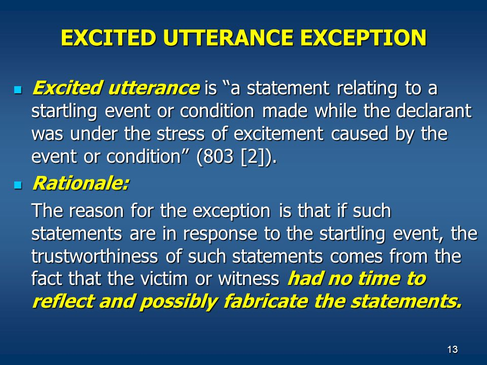 EXCITED UTTERANCE EXCEPTION