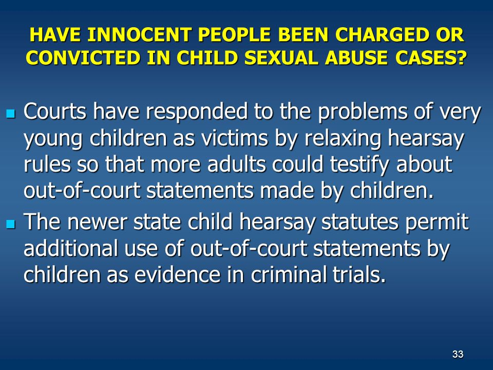 HAVE INNOCENT PEOPLE BEEN CHARGED OR CONVICTED IN CHILD SEXUAL ABUSE CASES