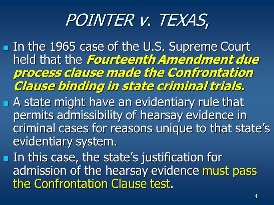 POINTER v. TEXAS,