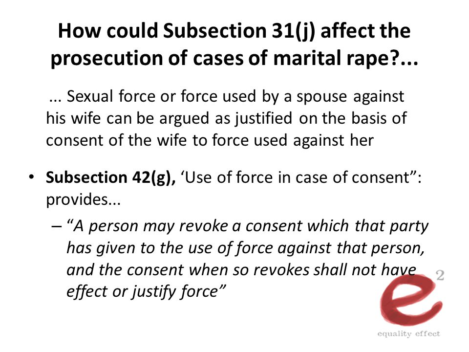 How could Subsection 31(j) affect the prosecution of cases of marital rape ...