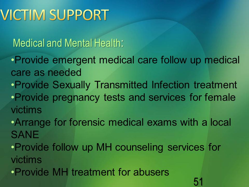 VICTIM SUPPORT Medical and Mental Health:
