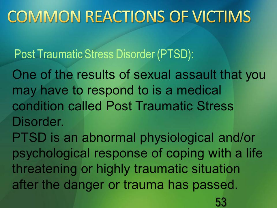 COMMON REACTIONS OF VICTIMS