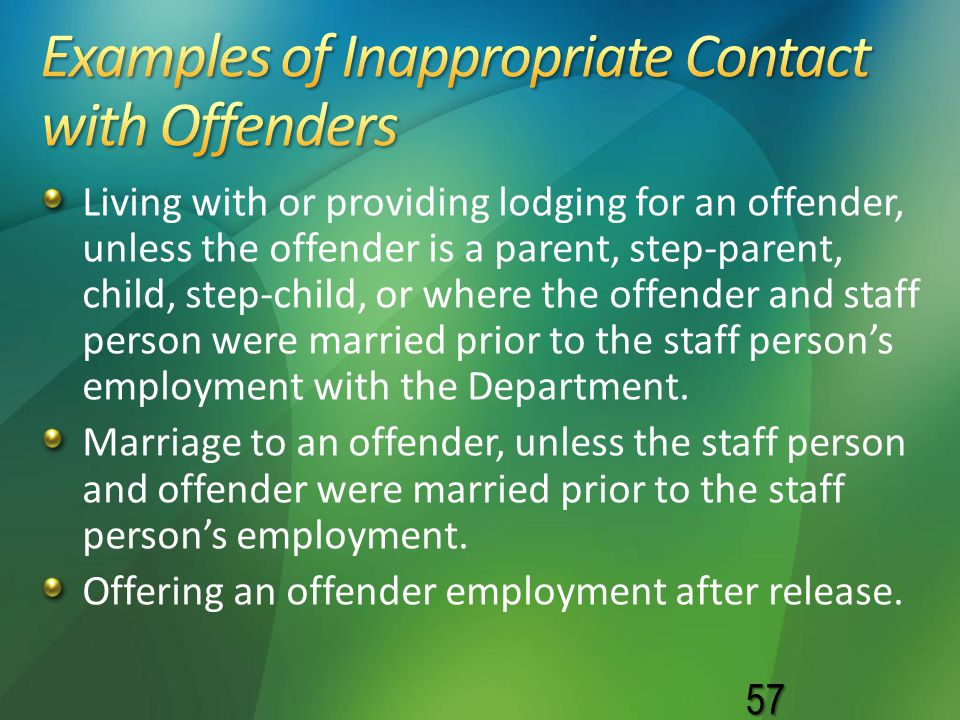 Examples of Inappropriate Contact with Offenders