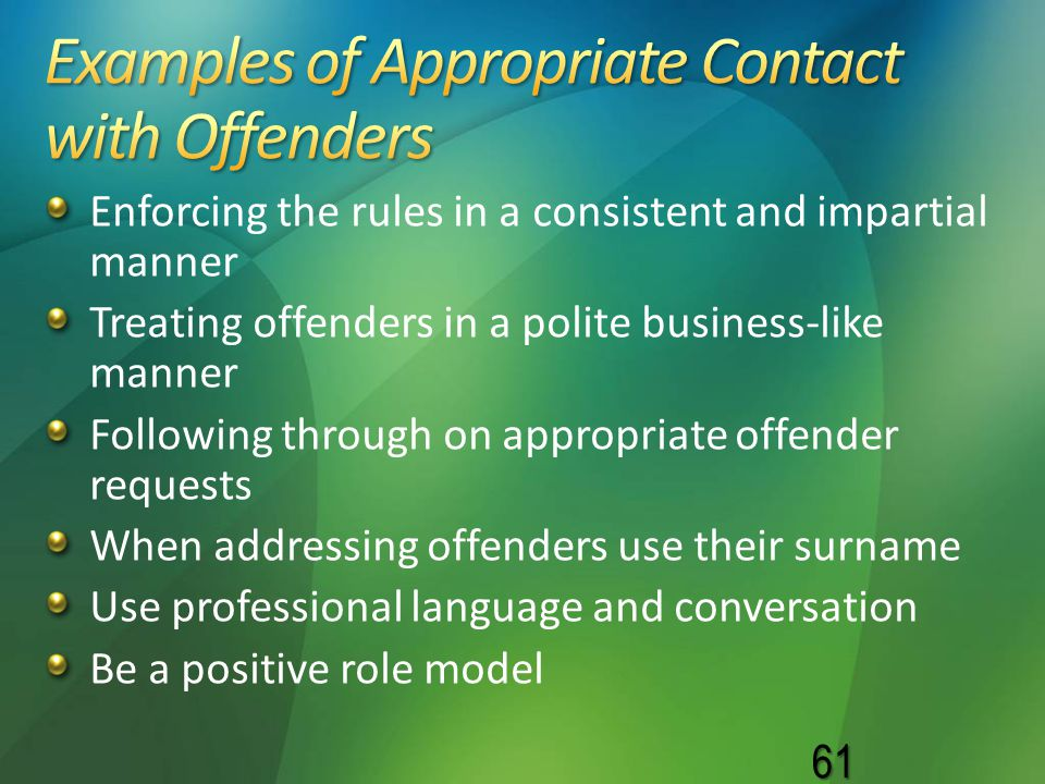 Examples of Appropriate Contact with Offenders