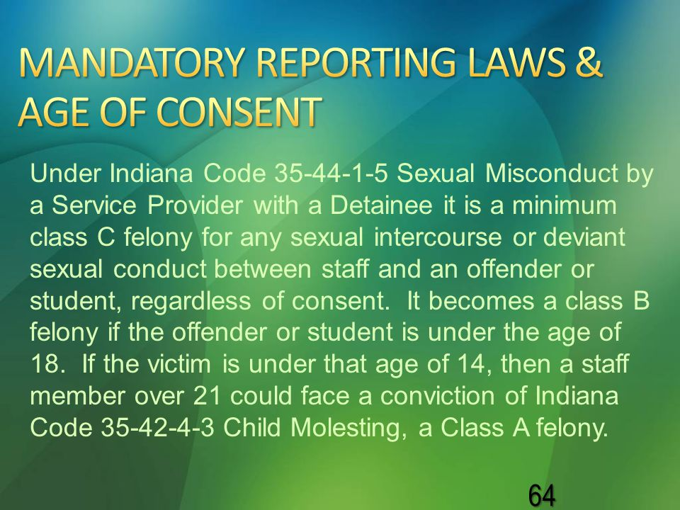 MANDATORY REPORTING LAWS & AGE OF CONSENT