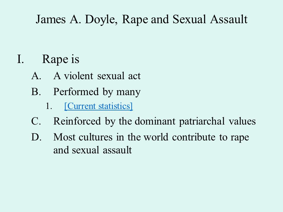 James A. Doyle, Rape and Sexual Assault