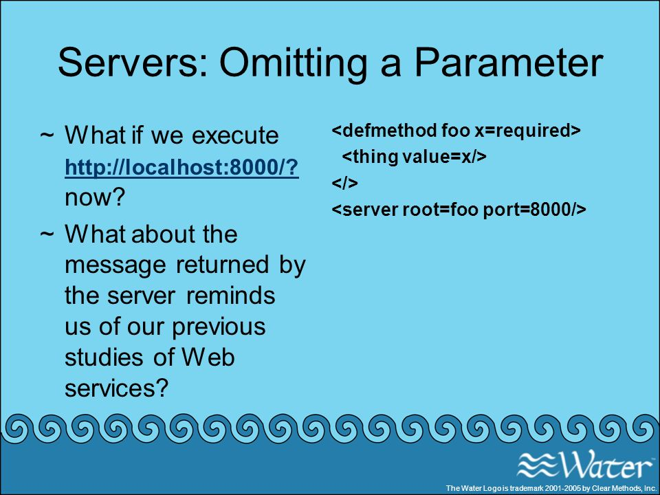 Servers: Omitting a Parameter
