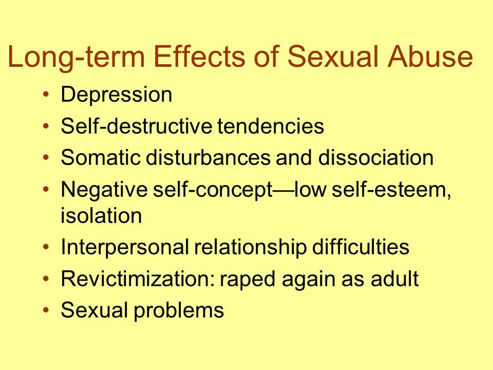 Long-term Effects of Sexual Abuse