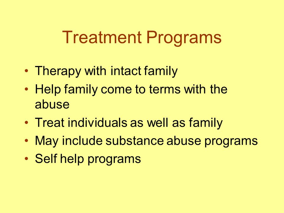 Treatment Programs Therapy with intact family