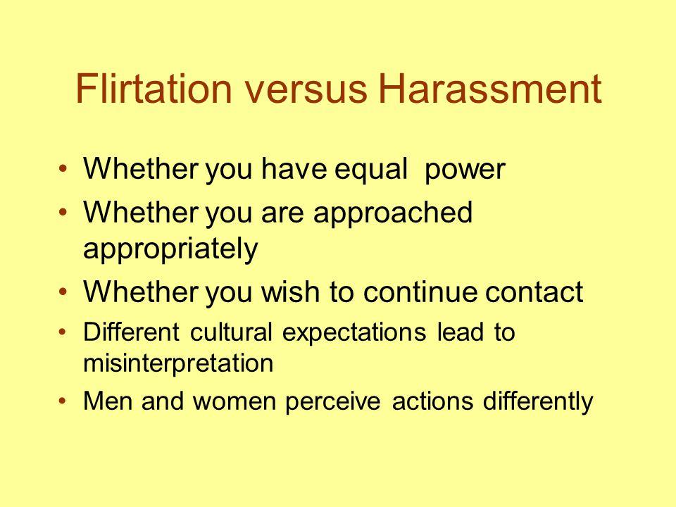 Flirtation versus Harassment