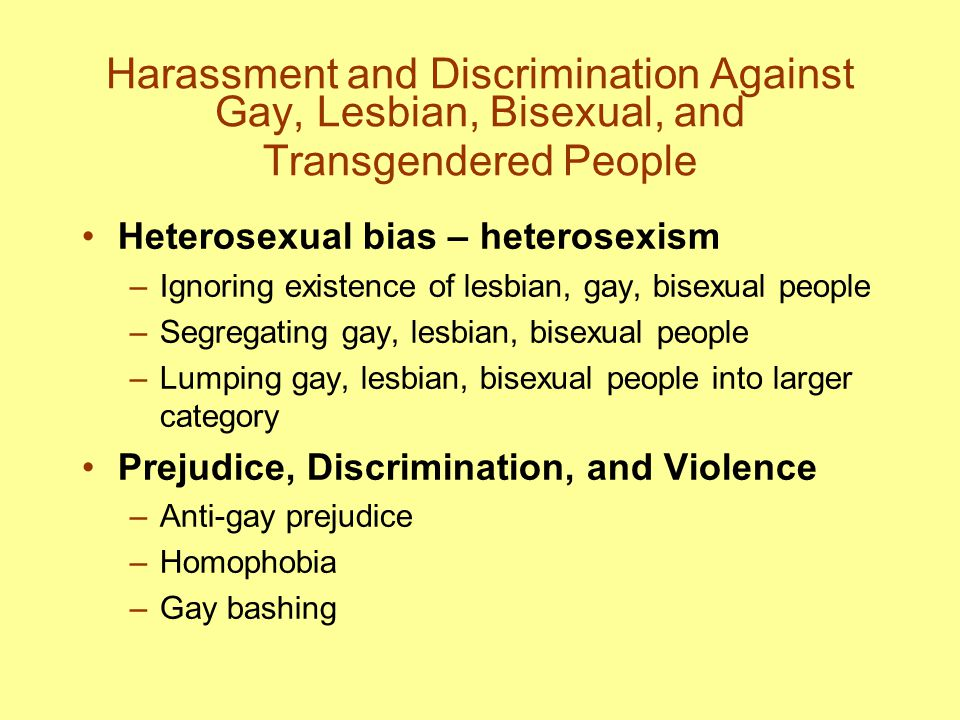 Harassment and Discrimination Against Gay, Lesbian, Bisexual, and Transgendered People