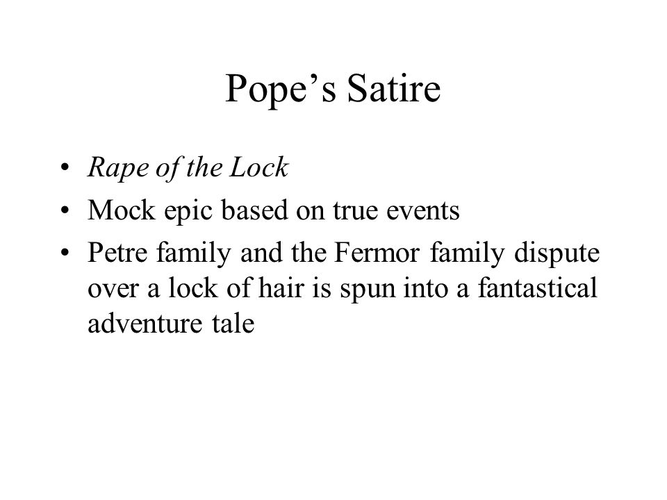 Pope's Satire Rape of the Lock Mock epic based on true events