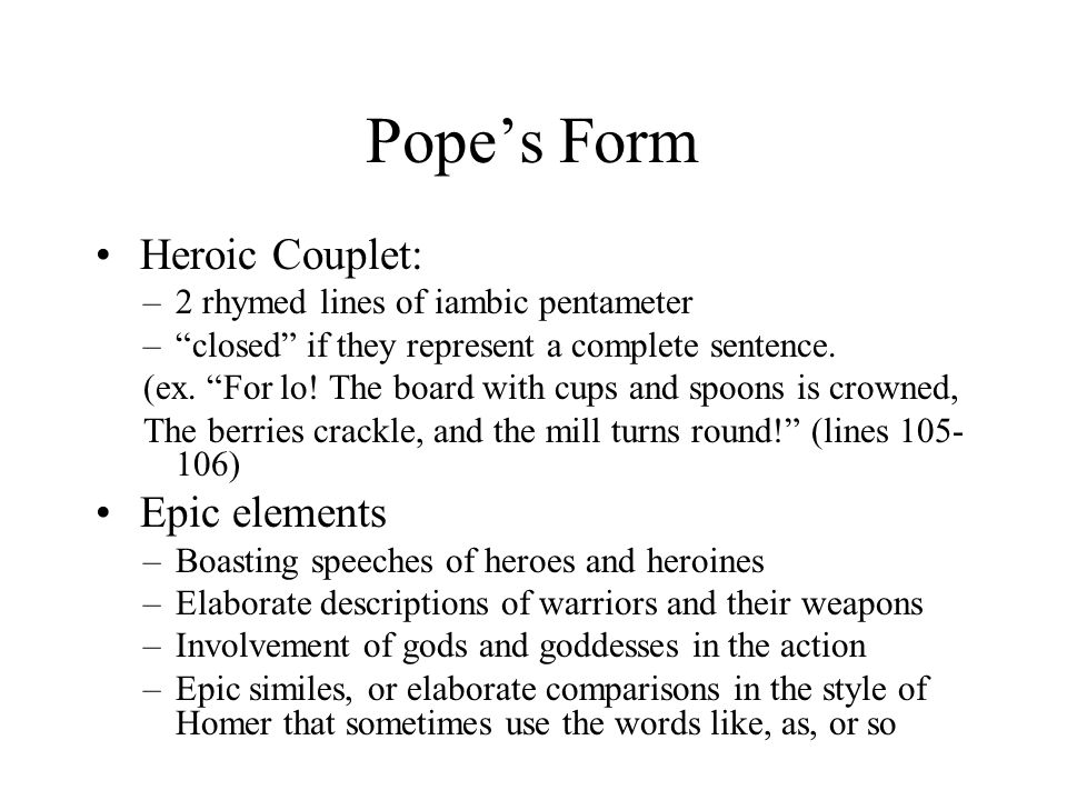Pope's Form Heroic Couplet: Epic elements