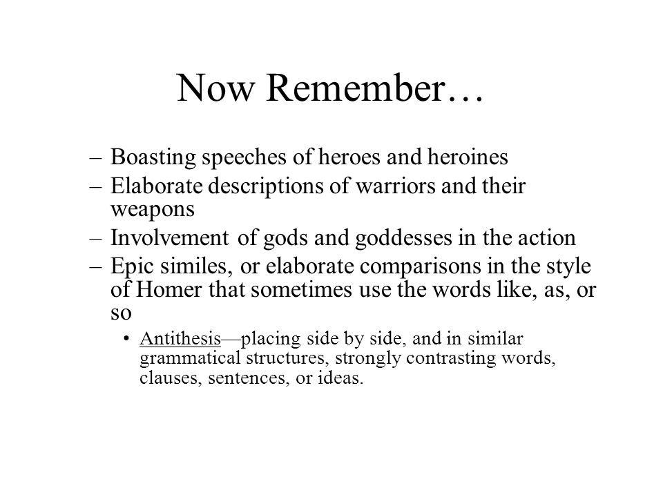 Now Remember… Boasting speeches of heroes and heroines