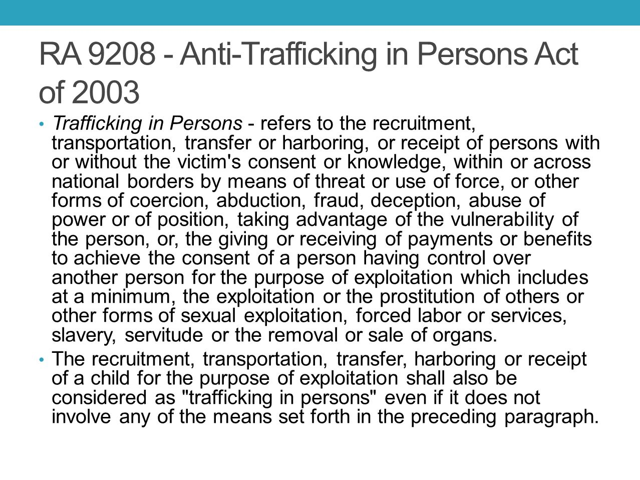 RA 9208 - Anti-Trafficking in Persons Act of 2003
