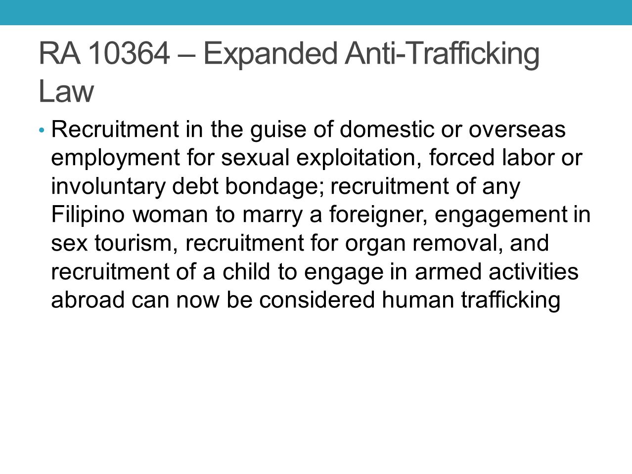 RA 10364 – Expanded Anti-Trafficking Law