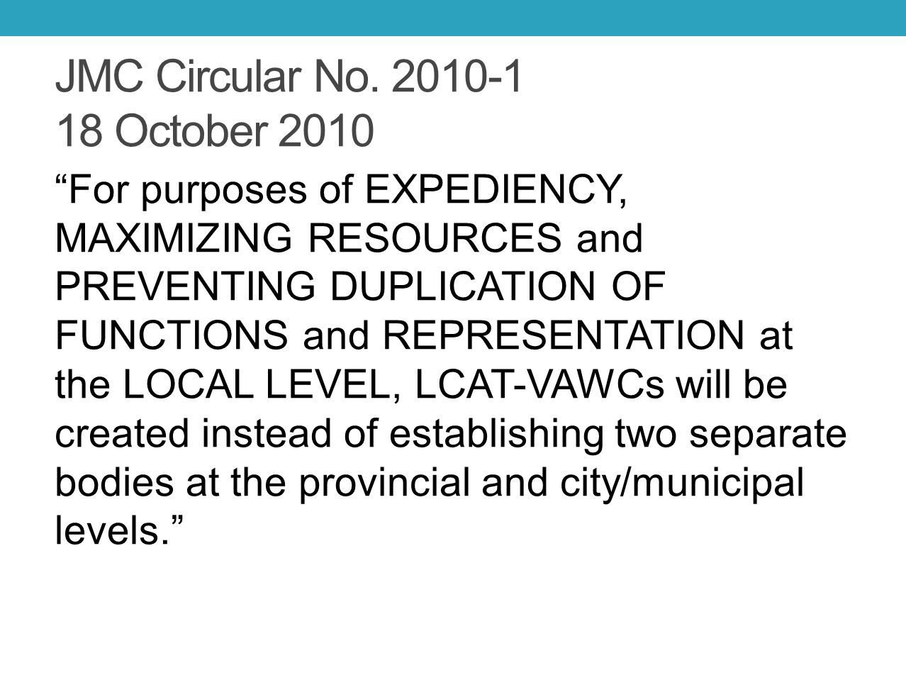 JMC Circular No. 2010-1 18 October 2010