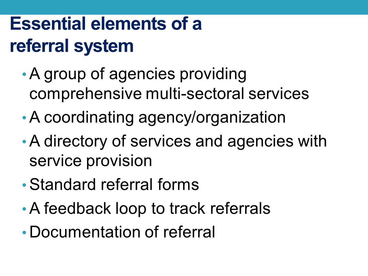 Essential elements of a referral system
