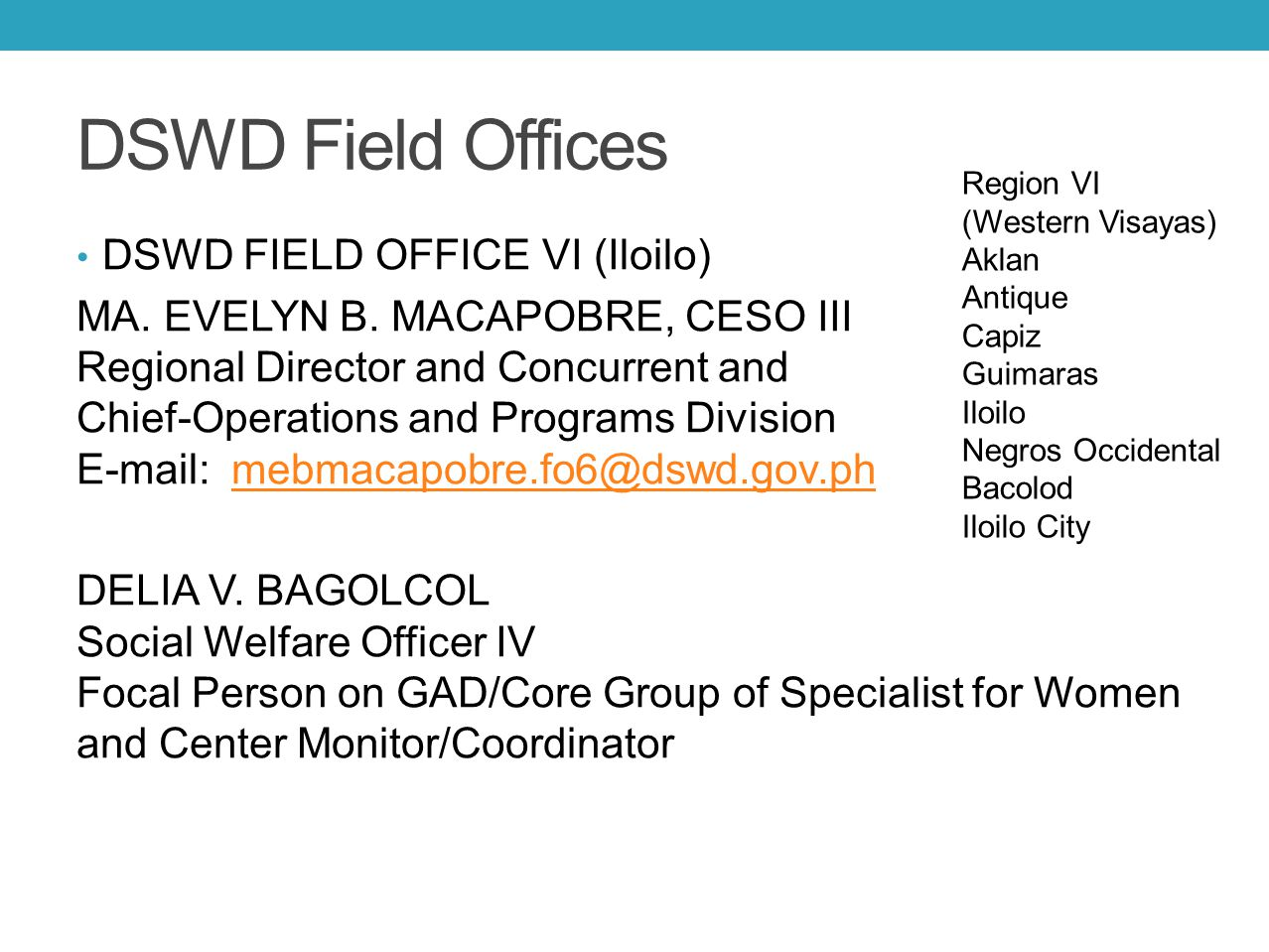DSWD Field Offices DSWD FIELD OFFICE VI (Iloilo)