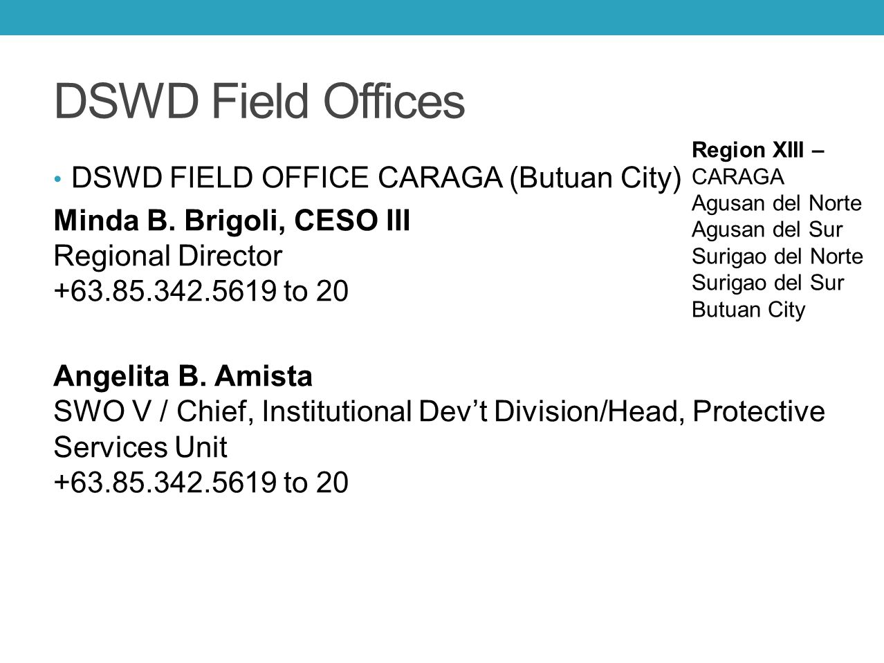 DSWD Field Offices DSWD FIELD OFFICE CARAGA (Butuan City)