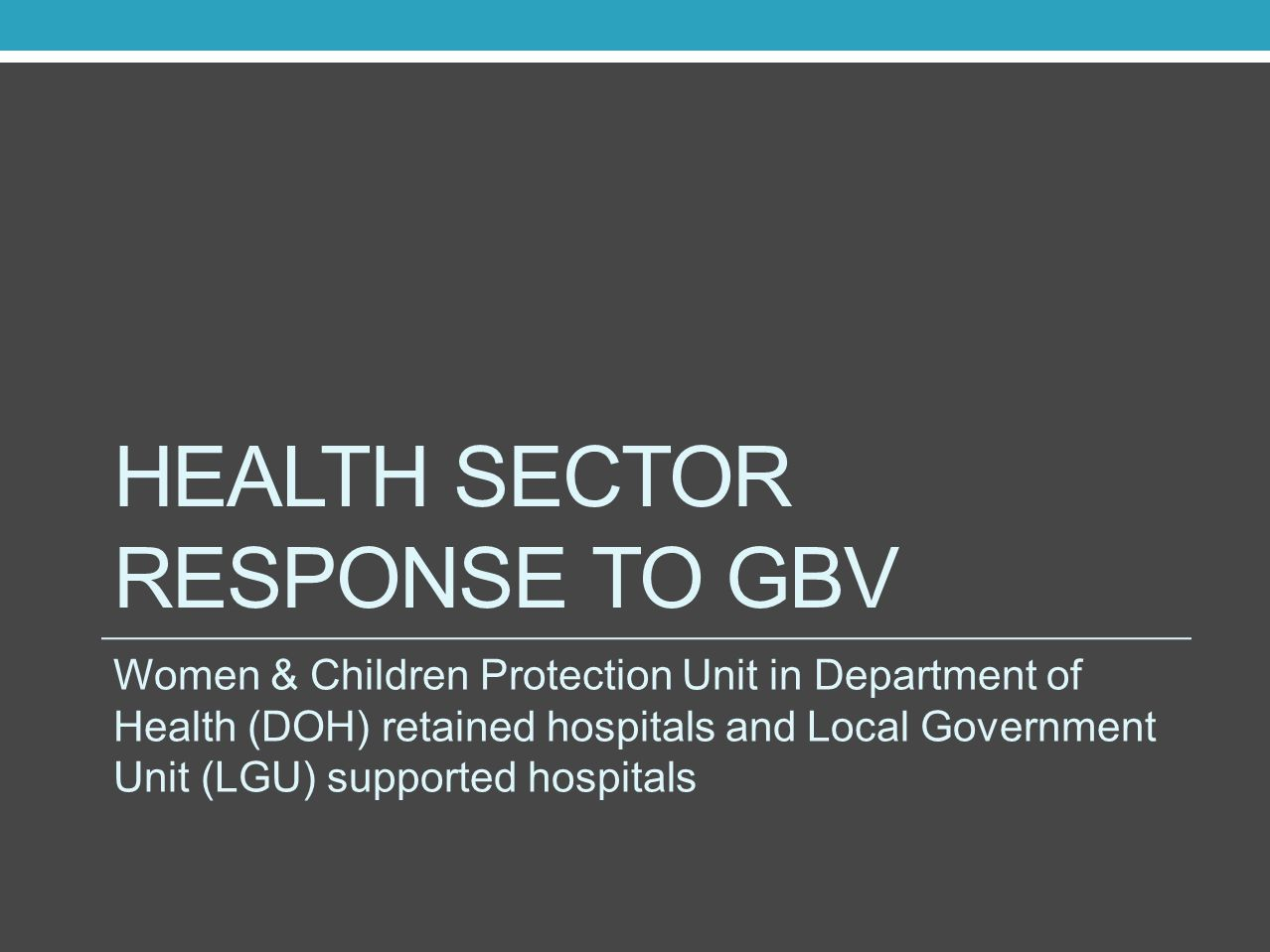 Health sector response to gbv