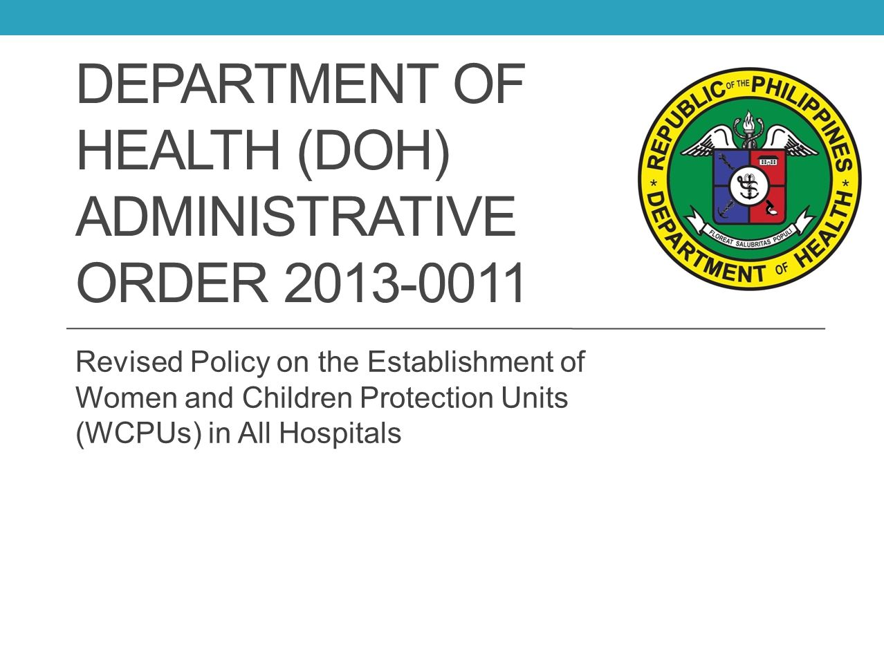 Department of Health (DOH) Administrative Order 2013-0011