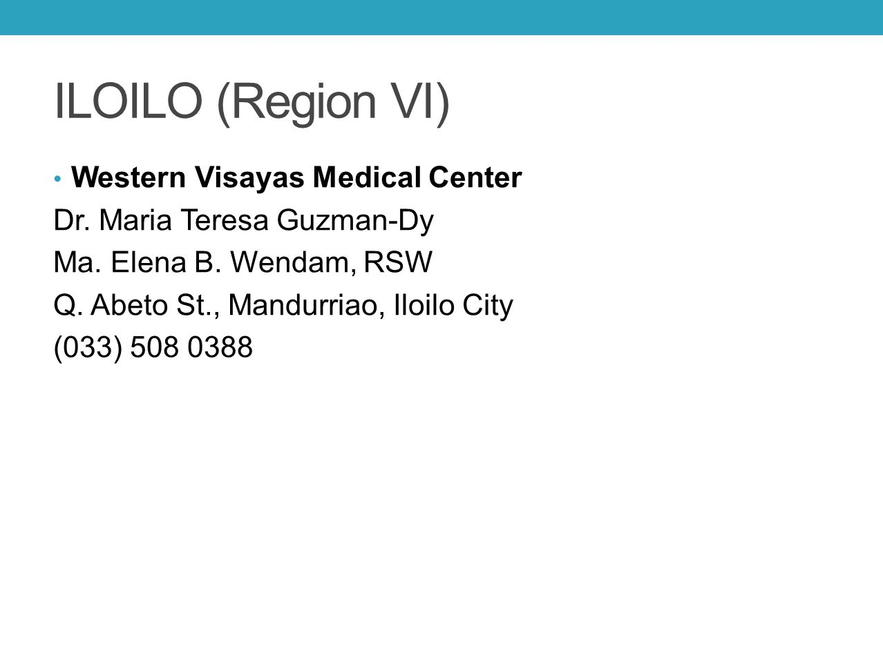 ILOILO (Region VI) Western Visayas Medical Center