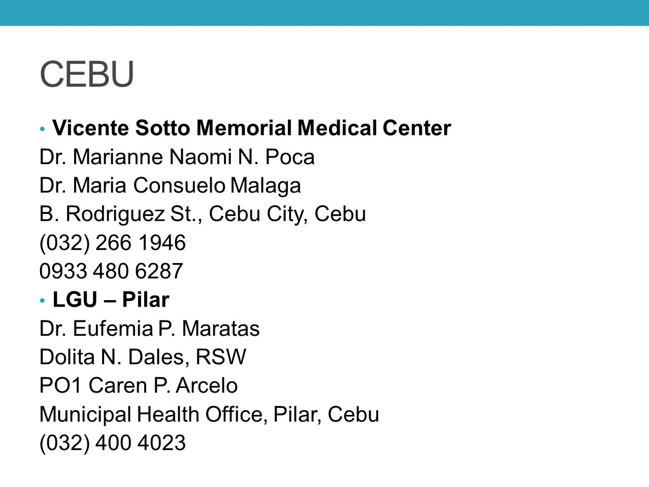 CEBU Vicente Sotto Memorial Medical Center Dr. Marianne Naomi N. Poca