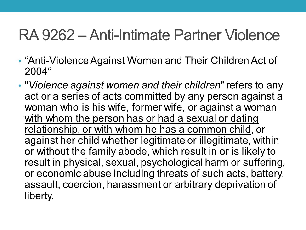 RA 9262 – Anti-Intimate Partner Violence