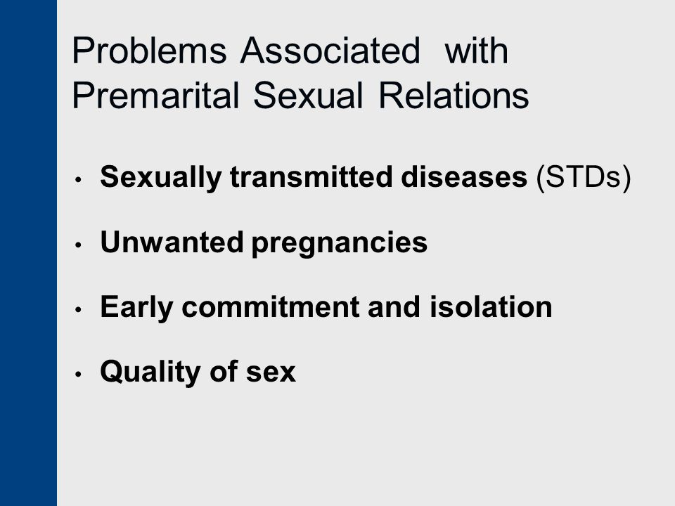 Problems Associated with Premarital Sexual Relations