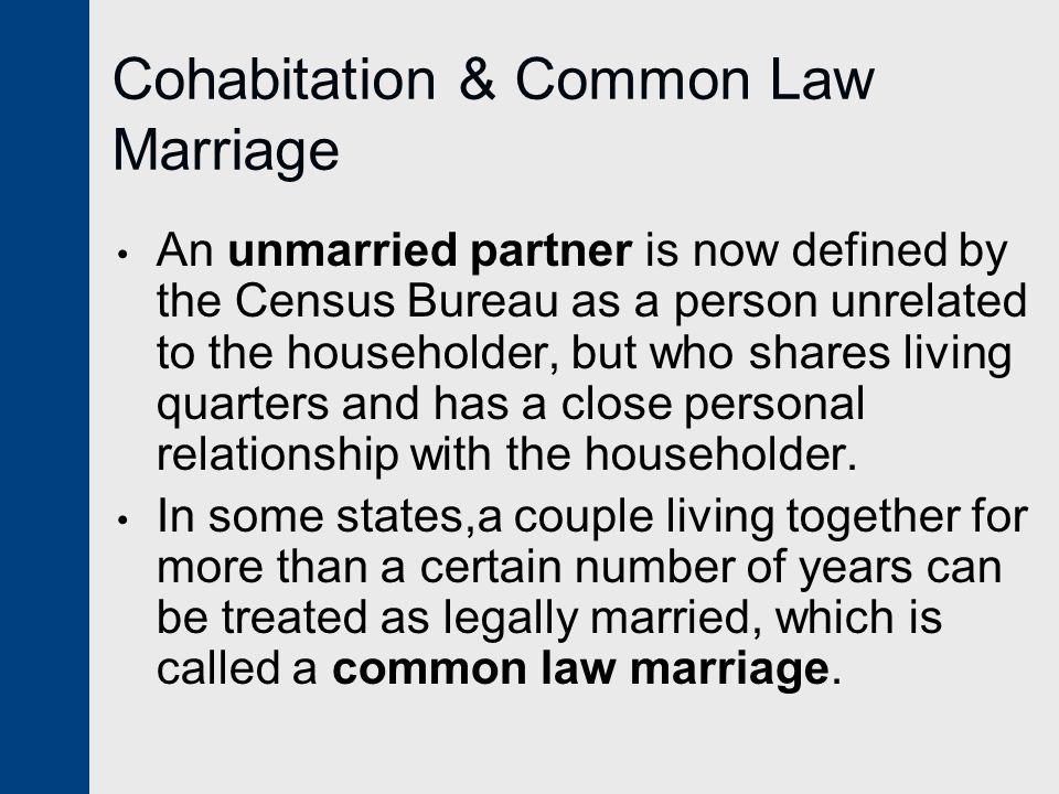 Cohabitation & Common Law Marriage