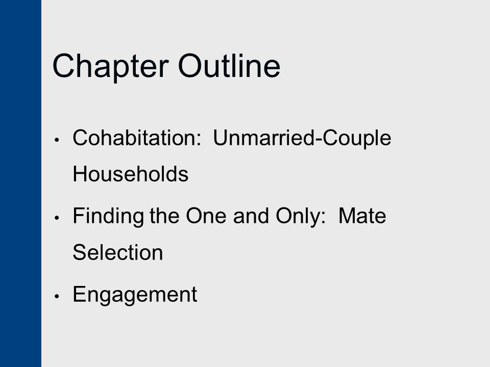 Chapter Outline Cohabitation: Unmarried-Couple Households