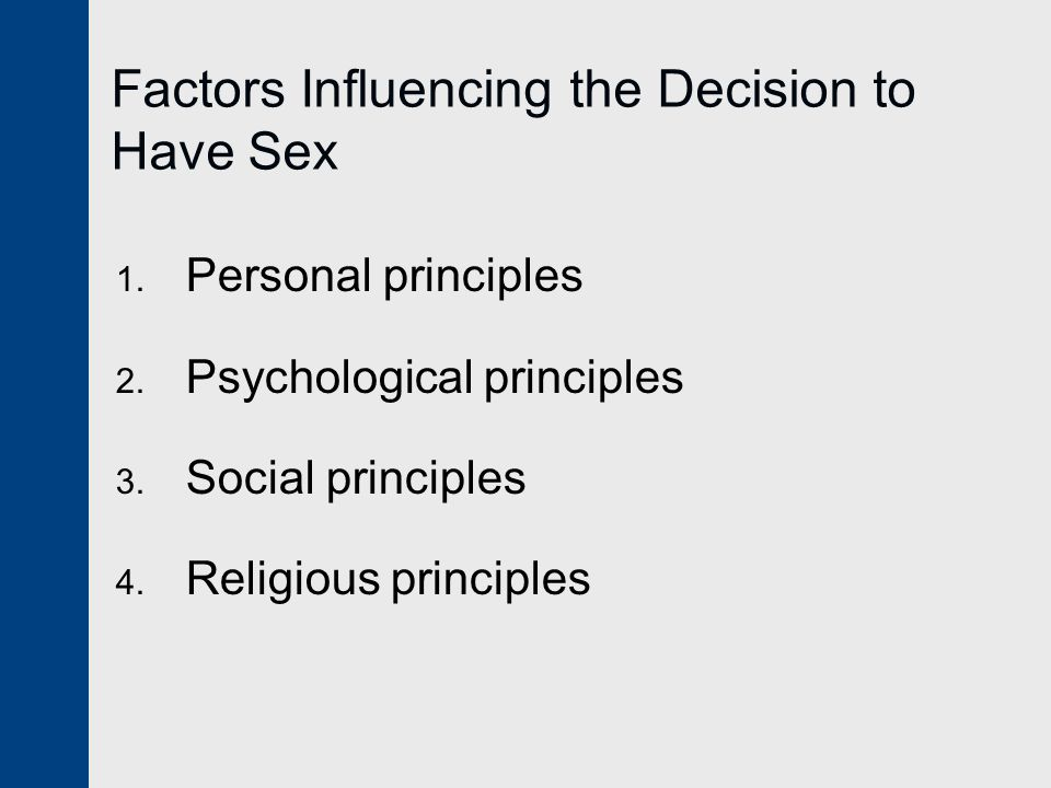 Factors Influencing the Decision to Have Sex