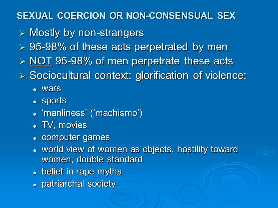 SEXUAL COERCION OR NON-CONSENSUAL SEX