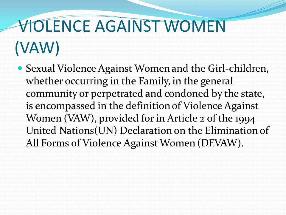 VIOLENCE AGAINST WOMEN (VAW)