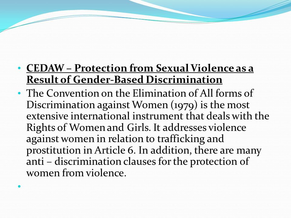 CEDAW – Protection from Sexual Violence as a Result of Gender-Based Discrimination