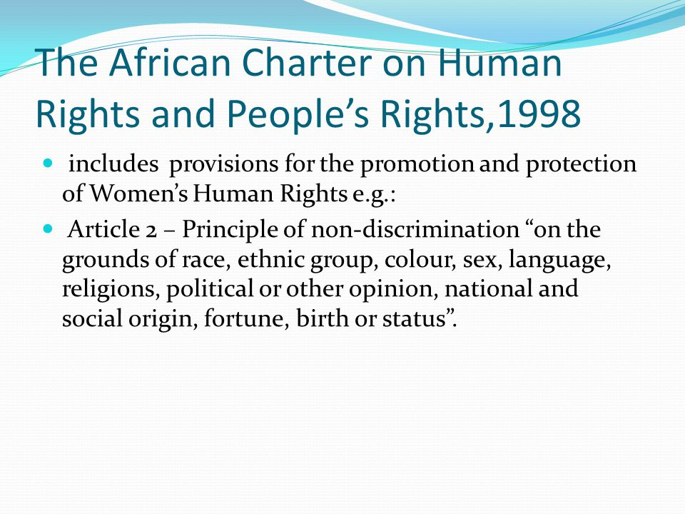 The African Charter on Human Rights and People's Rights,1998