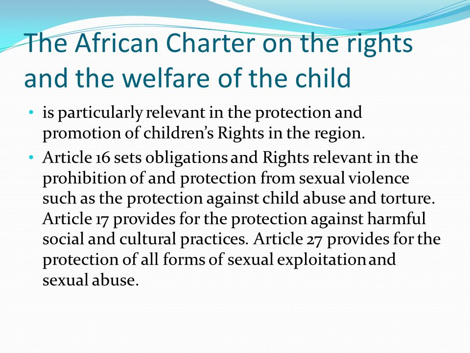 The African Charter on the rights and the welfare of the child