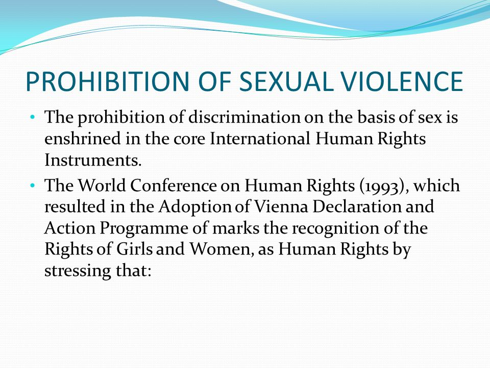 PROHIBITION OF SEXUAL VIOLENCE