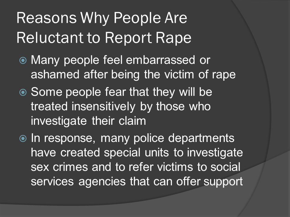 Reasons Why People Are Reluctant to Report Rape