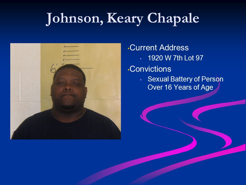 Johnson, Keary Chapale Current Address Convictions 1920 W 7th Lot 97