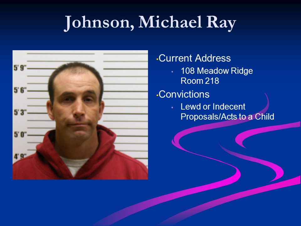 Johnson, Michael Ray Current Address Convictions