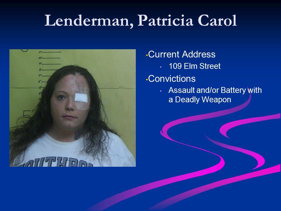 Lenderman, Patricia Carol