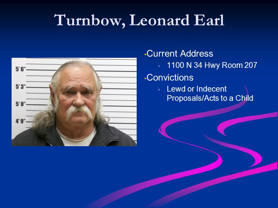 Turnbow, Leonard Earl Current Address Convictions